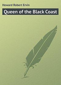 Robert Howard -Queen of the Black Coast