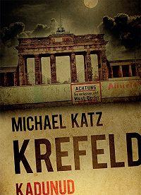 Michael Krefeld -Kadunud