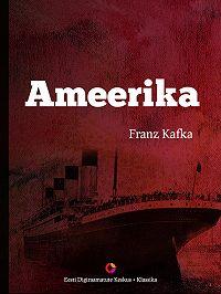 Franz Kafka -Ameerika