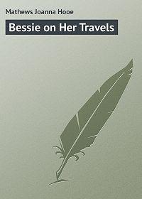 Joanna Mathews -Bessie on Her Travels