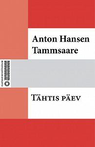 Anton Tammsaare -Tähtis päev