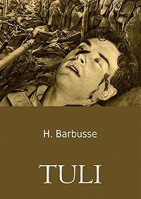 Henri Barbusse - Tuli