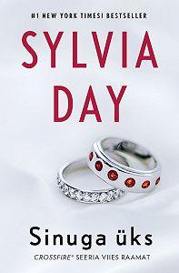 Sylvia Day -Sinuga üks
