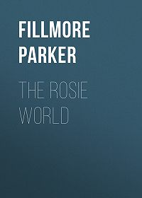 Parker Fillmore -The Rosie World