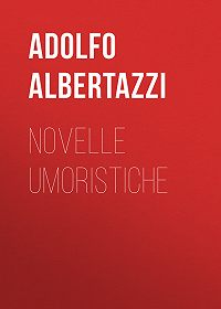 Adolfo Albertazzi -Novelle umoristiche