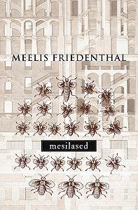 Meelis Friedenthal -Mesilased