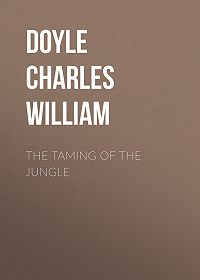 Charles Doyle -The Taming of the Jungle