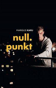 Margus Karu -Nullpunkt