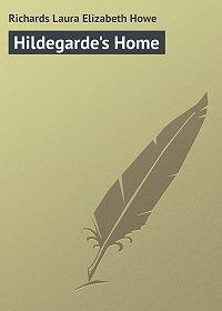 Laura Richards -Hildegarde's Home