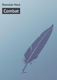 Mack Reynolds -Combat