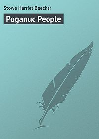 Harriet Stowe -Poganuc People