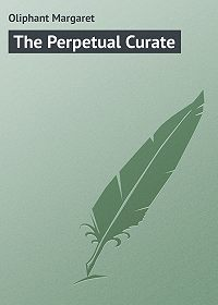 Margaret Oliphant -The Perpetual Curate