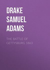 Samuel Drake -The Battle of Gettysburg 1863
