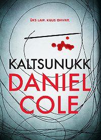 Daniel Cole -Kaltsunukk