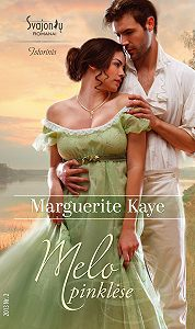 Marguerite Kaye -Melo pinklėse