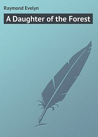 Evelyn Raymond -A Daughter of the Forest