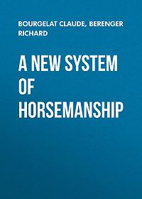 Richard Berenger -A New System of Horsemanship