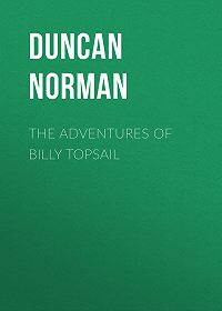 Norman Duncan -The Adventures of Billy Topsail