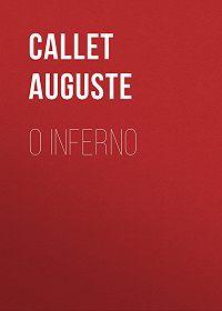 Auguste Callet -O Inferno