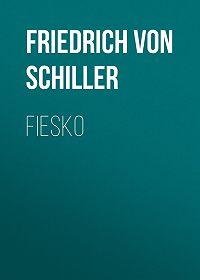 Friedrich Schiller -Fiesko