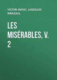 Lascelles Wraxall -Les Misérables, v. 2