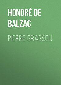 Honoré de -Pierre Grassou