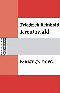 Friedrich Reinhold Kreutzwald -Paristaja-poeg