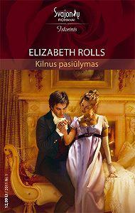 Elizabeth Rolls -Kilnus pasiūlymas