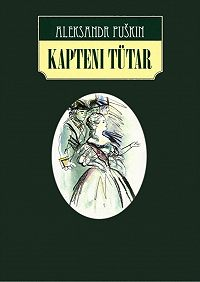 Aleksandr Puškin -Kapteni tütar