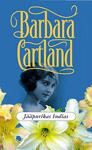 Barbara Cartland - Jääpurikas Indias