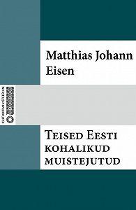 Matthias Johann -Teised Eesti kohalikud muistejutud
