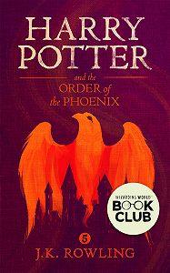 Джоан Кэтлин Роулинг -Harry Potter and the Order of the Phoenix