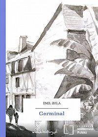 Emile Zola -Germinal