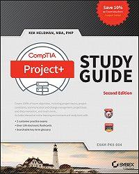 Heldman Kim -CompTIA Project+ Study Guide