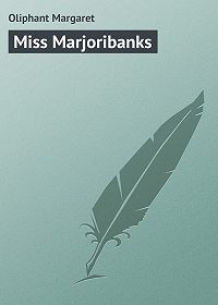 Margaret Oliphant -Miss Marjoribanks