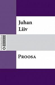 Juhan Liiv -Lühiproosat