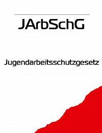 Deutschland - Jugendarbeitsschutzgesetz – JArbSchG
