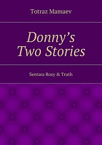Totraz Mamaev - Donny's Two Stories