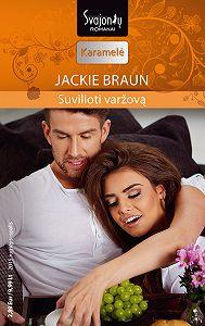 Jackie Braun -Suvilioti varžovą