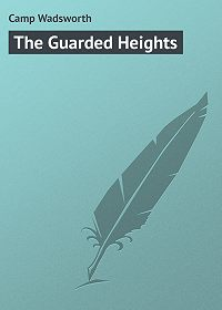 Wadsworth Camp -The Guarded Heights