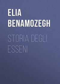 Elia Benamozegh -Storia degli Esseni