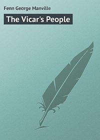 George Fenn -The Vicar's People
