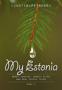 Justin Petrone -My Estonia II