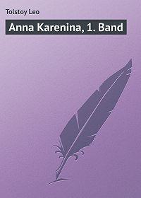 Leo Tolstoy -Anna Karenina, 1. Band