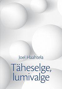 Joel Haahtela -Täheselge, lumivalge