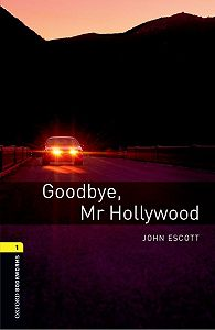 John Escott -Goodbye Mr Hollywood