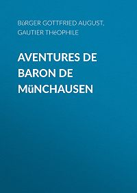 Théophile Gautier -Aventures de Baron de Münchausen
