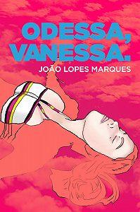 João Marques -Odessa, Vanessa