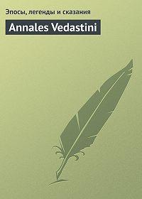 Эпосы, легенды и сказания -Annales Vedastini