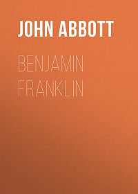 John Abbott -Benjamin Franklin
